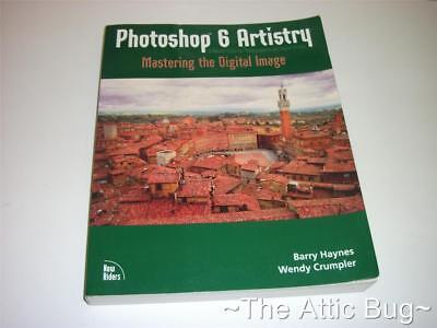 Obbediente Photoshop 6 Artistry ~ Padroneggiare L'immagine Digitale (include Cd-rom) ~ Libro- Chiaro E Distintivo
