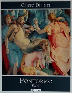 Cento Dipinti - Pontormo - Pietà (a Cura Di Federico Zeri)