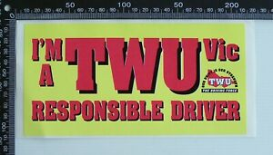VINTAGE-TWU-TRANSPORT-WORKERS-UNION-RESPONSIBLE-DRIVER-ADVERTISING-PROMO-STICKER