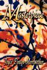 Masterpiece 9781424185863 by Joyce Penson-merriwether Paperback