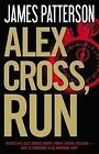 Alex Cross, Run by James Patterson (Hardback)