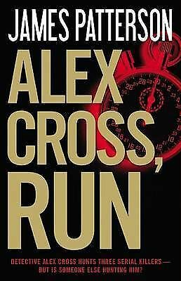 1 of 1 - ALEX CROSS, RUN - James Patterson (Hardcover, 2013, Free Postage)