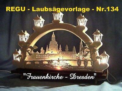 """"""" Frauenkirche Dresden """" - Regu - Laubsägevorlage Nr.134 Originalgetreu Nachgeb. Feine Verarbeitung"""
