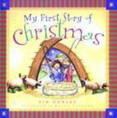My First Story of Christmas,Tim Dowley,Excellent Book mon0000036146