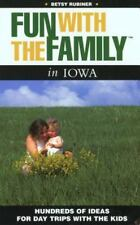 Fun with the Family in Iowa: Hundreds of Ideas for Day Trips with the Kids, Bets