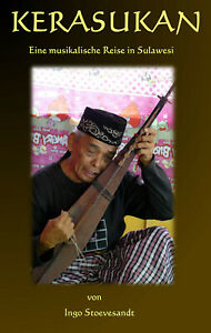 """""""Kerasukan - eine musikalische Reise in Sulawesi"""""""