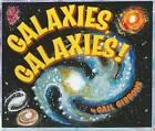 Galaxies, Galaxies! by Gail Gibbons (Paperback / softback, 2008)