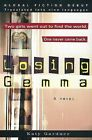 Losing Gemma by Lecturer School of African and Asian Studies Katy Gardner (Paperback / softback, 2002)