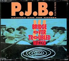 P.J.B. FEAT. HANNAH & HER SISTERS - BRIDGE OVER TROUBLED WATER - CD MAXI [155]