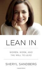 Lean In : Women, Work, and the Will to Lead by Sheryl Sandberg (2013, Hardcover)