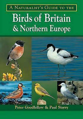 """""""AS NEW"""" A Naturalist's Guide to the Birds of Britain and Northern Europe (Natur"""