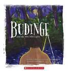 Budinge and the Min Min Lights by Uncle Joe Kirk (Paperback, 2015)
