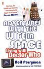 Adventures with the Wife in Space von Neil Perryman (2014, Taschenbuch)