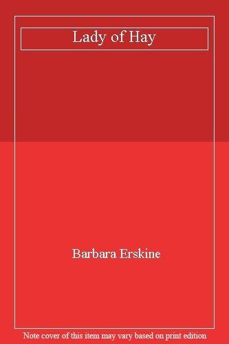 Lady of Hay By Barbara Erskine. 9780718125875
