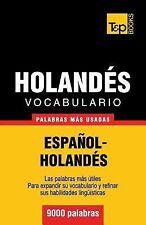 Vocabulario Español-Holandés - 9000 Palabras Más Usadas by Andrey Taranov...