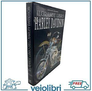 IL GRANDE LIBRO DELL'HARLEY DAVIDSON Saladini Szymezak moto motociclette storia