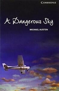A-Dangerous-Sky-Level-6-Advanced-Cambridge-English-Readers-by-Austen-Michael