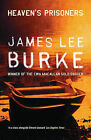 Heaven's Prisoners by James Lee Burke (Paperback, 2005)