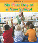 My First Day at a New School by Charlotte Guillain (Hardback, 2011)