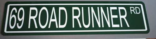 METAL STREET SIGN 1969 69 ROAD RUNNER RD 340 383 426 440 SIX PACK PLYMOUTH