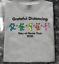 Grateful Social Distancing Stay At Home Tour 2020 Quarantine Unisex Tshirt S-5XL