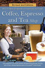 How to Open a Financially Successful Coffee, Espresso & Tea Shop by Douglas R. Brown (Mixed media product, 2014)