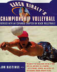 Karch Kiraly's Championship Volleyball by Karch Kiraly, Jon Hastings (Paperback, 1996)