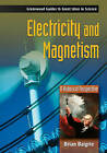 Electricity and Magnetism: A Historical Perspective by Brian Baigrie (Hardback, 2006)
