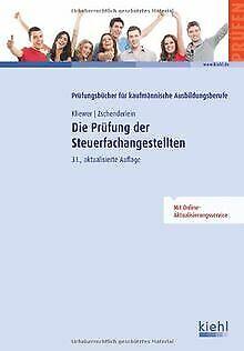 Die Prüfung der Steuerfachangestellten von Ekkehard Klie... | Buch | Zustand gut