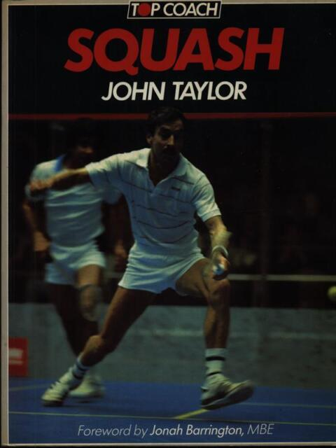 Squash Taylor John Pelham Books 1985 Topcoach