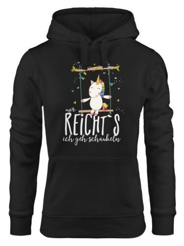 Femmes capuche pull hoodie licorne sur balançoire me suffit/'s je vais