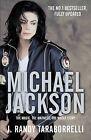 Michael Jackson: The Magic, The Madness, The Whole Story by J. Randy Taraborrelli (Hardback, 2009)