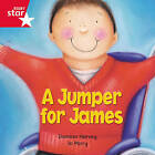 Rigby Star Independent Red Reader 15: A Jumper for James by Pearson Education Limited (Paperback, 2003)