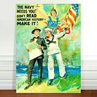 "Vintage War Propaganda Poster Art ~ CANVAS PRINT 8x12"" The Navy Needs You"