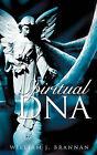 Spiritual DNA by William J Brannan (Paperback / softback, 2008)