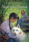 Star in the Forest by Laura Resau (Paperback / softback, 2012)