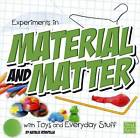 Experiments in Material and Matter with Toys and Everyday Stuff by Natalie Rompella (Paperback / softback, 2015)