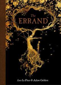 The Errand by Leo La Fleur (2017, Picture Book)