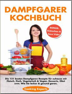 Dampfgarer-Kochbuch-Die-121-besten-Dampfgaren-Rezepte-fr-zuhause-PDF-EB00k