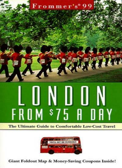 Frommer's London from $75 a Day '99 By Marilyn Wood, Arthur Frommer