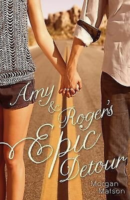 Amy and Roger's Epic Detour by Morgan Matson (2011, Paperback)