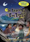 In Search of the Fog Zombie: A Mystery about Matter by Lynda Beauregard (Hardback, 2012)
