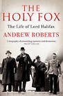 The Holy Fox by Andrew Roberts (Paperback, 2014)