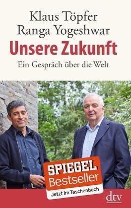 Töpfer, Klaus - Unsere Zukunft: Ein Gespräch über die Welt /4