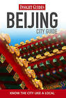 Insight Guides: Beijing City Guide by APA Publications (Paperback, 2010)