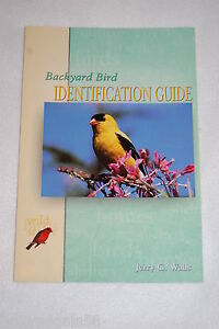 Backyard Bird Identification Guide by Jerry G. Walls (2000 ...