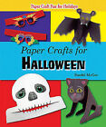 Paper Crafts for Halloween by Randel McGee (Hardback, 2009)