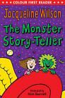 The Monster Story-Teller by Jacqueline Wilson (Paperback, 2011)