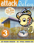 Attack Delay: v. 3: You Can't Always Want  What You Get by Jim Avignon (Paperback, 2004)
