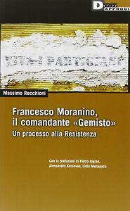 Massimo-Recchioni-Francesco-Moranino-il-Comandante-Gemisto-DeriveApprodi